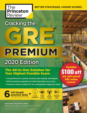 Cracking the GRE Premium Edition with 6 Practice Tests  2020 PDF