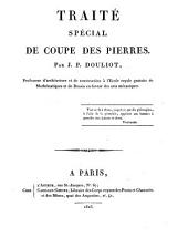 Traitʹe spʹecial de coupe des pierres: Volume 1