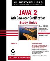 Java 2: Web Developer Certification Study Guide: Exam 310-080, Edition 2