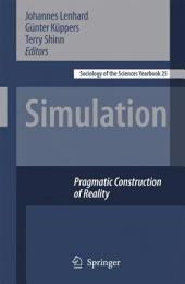 Simulation: Pragmatic Constructions of Reality