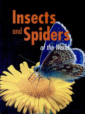 Insects and Spiders of the World PDF