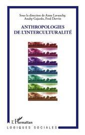 Anthropologies de l'interculturalité