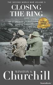Closing the Ring: The Second World War, Volume 5