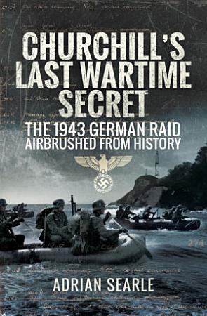 Churchill s Last Wartime Secret PDF