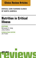 Nutrition in Critical Illness  An Issue of Critical Nursing Clinics  PDF