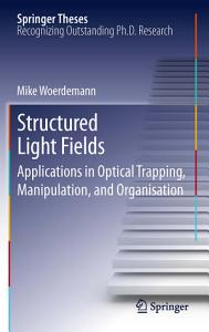 Structured Light Fields