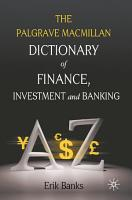 Dictionary of Finance  Investment and Banking PDF