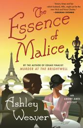 The Essence of Malice: A Mystery