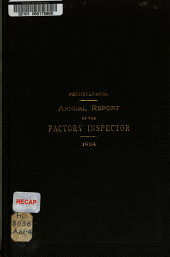 Annual Report of the Factory Inspector of the Commonwealth of Pennsylvania for the Year ...: 1903