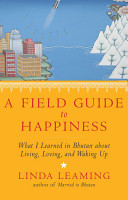 A Field Guide to Happiness PDF