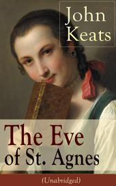 John Keats: The Eve of St. Agnes (Unabridged)