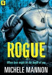 Rogue: A Sexy Spy Thriller