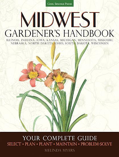 Midwest Gardener s Handbook PDF