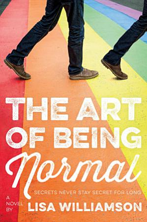 The Art of Being Normal PDF