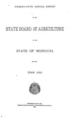 Annual Report of the State Board of Agriculture of the State of Missouri PDF