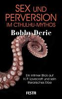 Sex und Perversion im Cthulhu Mythos PDF