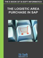 The Logistic Area Purchase in SAP