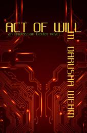 Act of Will: An Andersson Dexter Novel