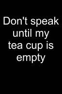 No Speaking Before Tea
