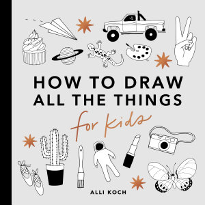 All the Things  How to Draw Books for Kids