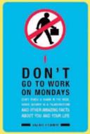 Don t Go To Work on Mondays PDF