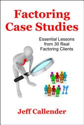 Factoring Case Studies