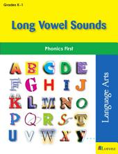 Long Vowel Sounds: Phonics First
