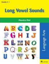 Long Vowel Sounds: Phonics First