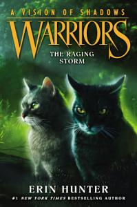 Warriors  A Vision of Shadows  6  The Raging Storm PDF