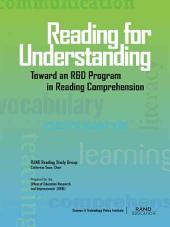 Reading for Understanding: Toward an R&D Program in Reading Comprehension
