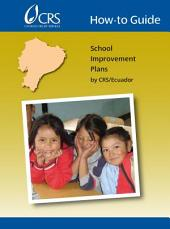 How-To Guide: School Improvement Plans