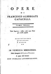 Opere di Francesco Albergati Capacelli ...