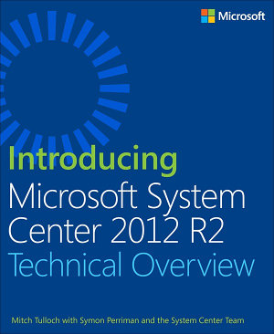 Introducing Microsoft System Center 2012 R2 PDF