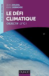 Le défi climatique: Objectif: +2oC!