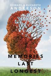 Memories Last Longest