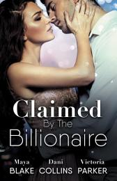 Claimed By The Billionaire - 3 Book Box Set