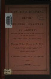 Report of the Building Committee: Together with an Address Delivered on the Occasion of the 16th March, 1877