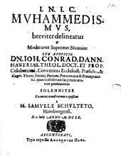 Mvhammedismvs, breviter delineatus