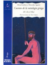 Cuentos de la mitologia Griega / Stories of the Greek Mythology: III. En el Mar / III. In the Sea