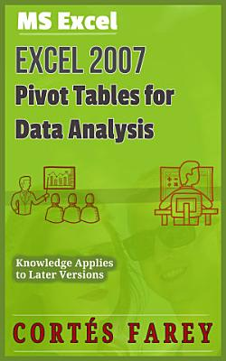 Excel 2007  Pivot Tables for Data Analysis