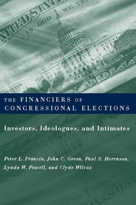 The Financiers of Congressional Elections PDF