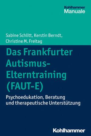 Das Frankfurter Autismus  Elterntraining  FAUT E  PDF