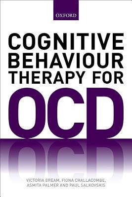 Cognitive Behaviour Therapy for Obsessive Compulsive Disorder PDF