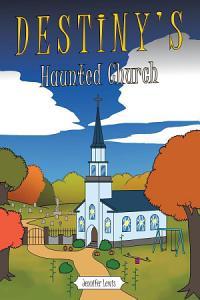 Destiny s Haunted Church Book