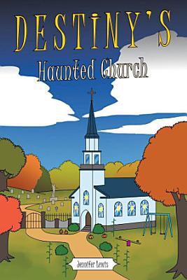 Destiny s Haunted Church