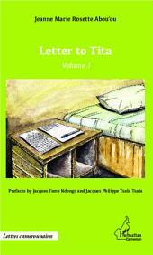 Letter to Tita: Volume1