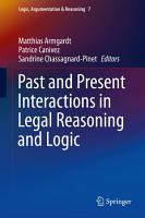 Past and Present Interactions in Legal Reasoning and Logic PDF