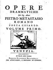 Opere drammatiche: Volume 1