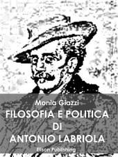 Filosofia e politica di Antonio Labriola
