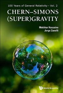 Chern      Simons  Super Gravity PDF